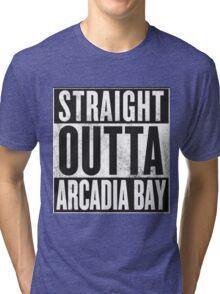 Straight Outta Arcadia Bay Tri-blend T-Shirt