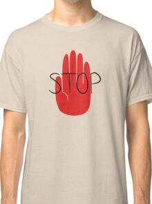 STOP (ft. Deoxyrebornicleic) Classic T-Shirt
