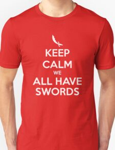 KEEP CALM - We All Have Swords // Aladdin T-Shirt