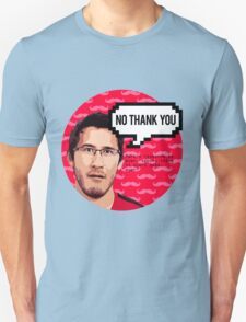 Markiplier - NO THANK YOU T-Shirt