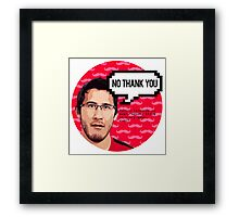 Markiplier - NO THANK YOU Framed Print