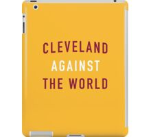Cleveland Against the World - Cavs Yellow iPad Case/Skin