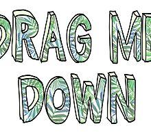 Drag Me Down - One Direction  by madeoflightingg