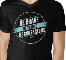 Be Courageous Mens V-Neck T-Shirt