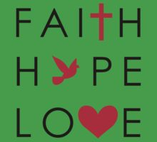Fait, Hope & Love Kids Tee