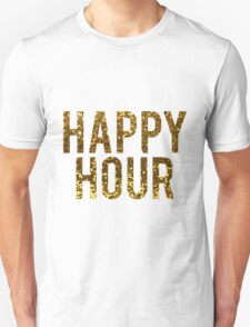 Gold Glitter Happy Hour Unisex T-Shirt