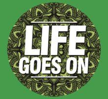 Life Goes On Kids Tee