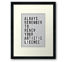 LICENCE RENEWAL Framed Print
