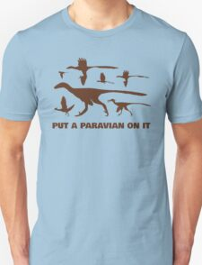 Put A Paravian On It (Brown) T-Shirt