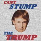 Can't Stump The Trump by GhostGravity