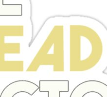 Dread Doctors 3 Sticker