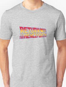 Return to the Henceforth! T-Shirt
