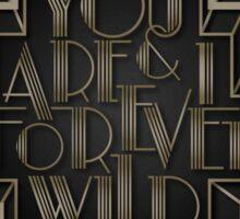 Forever Wild Sticker