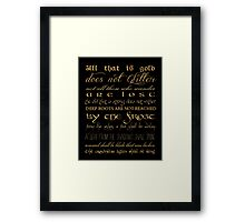 Riddle of Strider Poem Framed Print