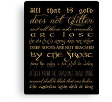 Riddle of Strider Poem Canvas Print