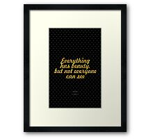 """Everything has beauty, but not everyone can see"" - CONFUCIUS Framed Print"