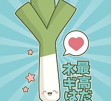 Leeks are Awesome (Japanese) by Lisa Marie Robinson