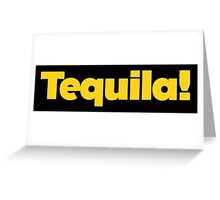 Pee Wee - Tequila Greeting Card