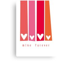 Mine Forever Canvas Print