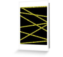 Crime Scene Do Not Cross Greeting Card