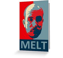 Melt. Greeting Card