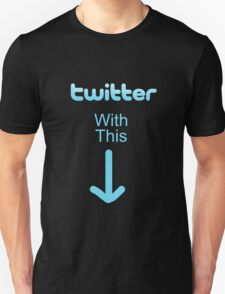 """""""Twitter"""" With this T-Shirt"""