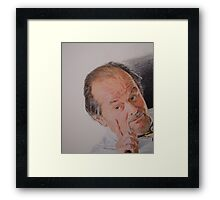 Now thats not what I said! Framed Print