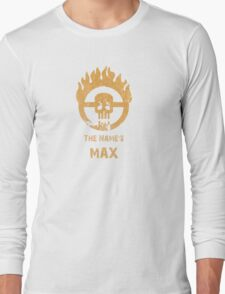 The name's Max - Mad Max Fury Road Long Sleeve T-Shirt