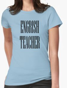 Engrish black Womens Fitted T-Shirt