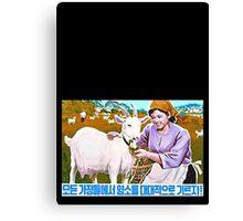 North Korean Propaganda - Goat Canvas Print