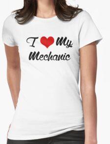 I Love my mechanic Womens Fitted T-Shirt