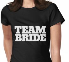 Team Bride to be Bachelorette party Womens Fitted T-Shirt