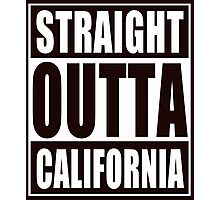 Straight Outta California Photographic Print