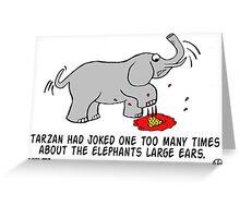 Tarzan the Bully. Greeting Card