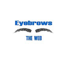 Eyebrows the web (I browse the web) by Shellphiehead
