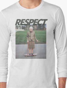 Respect the Skater Long Sleeve T-Shirt