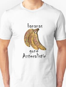 Bananas gone Aztecalistic T-Shirt