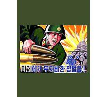 North Korean Propaganda - Big Shells Photographic Print