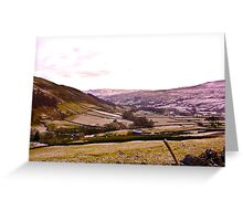 Looking Towards Muker - Yorkshire Dales Greeting Card