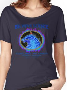 North Shore Big Wave Science Women's Relaxed Fit T-Shirt