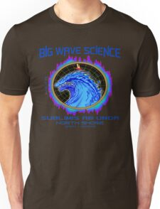 North Shore Big Wave Science Unisex T-Shirt