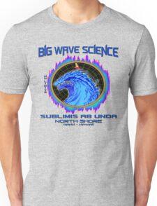 North Shore Big Wave Science Unisex T-Shirt