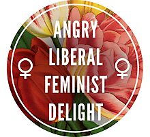 Angry Liberal Feminist Delight Photographic Print