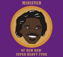 Minister Of New New Super Heavy Funk by VonkBee