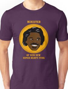 Minister Of New New Super Heavy Funk Unisex T-Shirt