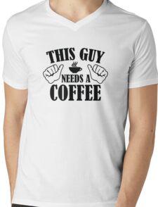 This Guy Needs A Coffee Mens V-Neck T-Shirt