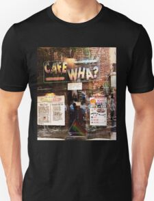 Cafe Wha, NYC, NY T-Shirt