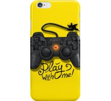 Play With Me iPhone Case/Skin