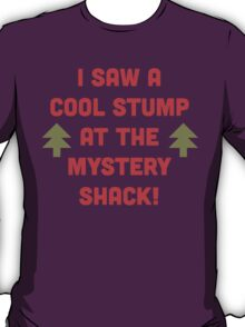 Cool Stump! T-Shirt