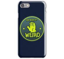 Keep Beach City Weird iPhone Case/Skin
